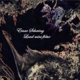 """Einar Scheving - """"Land Mins Fodur"""""""