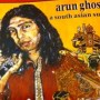 """Arun Ghosh - """"A South Asian Suite"""""""