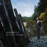 "Dan Peter Sundland - ""Elevenette"""
