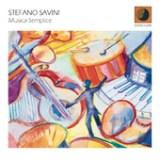 """Stefano Savini - """"Musica Semplice"""""""