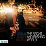 "Douglas Detrick - ""Bright and Rushing World"""