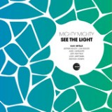 "Mighty Mighty - ""See the Light"""