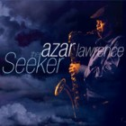 "Azar Lawrence - ""The Seeker"""