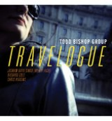 "Todd Bishop Group - ""Travelogue"""