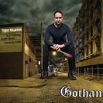 """Tyler Blanton - """"Gotham"""""""
