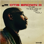 "Otis Brown III - ""The Thought of You"""
