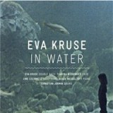 "Eva Kruse - ""In Water"""