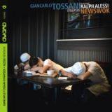 """Giancarlo Tossani - """"Newswok"""""""
