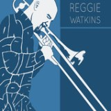 "Reggie Watkins - ""One for Miles, One for Maynard"""