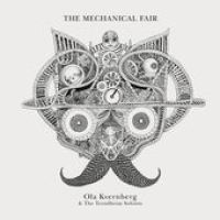 "Ola Kvernberg - ""The Mechanical Fair"""