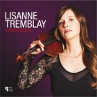 "Lisanne Tremblay - ""Violinization"""