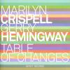 "Crispell, Hemingway - ""Table of Changes"""
