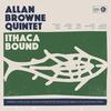 """Allan Browne - """"Ithaca Bound"""""""