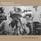 """Charlie Hunter - """"Let the Bells Ring On"""""""