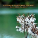 "Goodman Bordenave - ""Inverted Forest"""