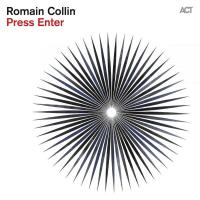 """Romain Collin - """"Press Enter"""""""