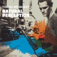 "Tobias Meinhart - ""Natural Perception"""
