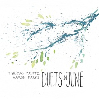 "Thomas Maintz - ""Duets in June"""