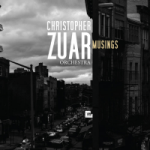 "Christopher Zuar - ""Musings"""