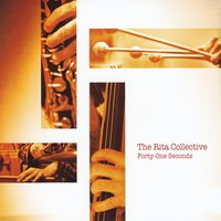 """Rita Collective - """"Forty-One Seconds"""""""