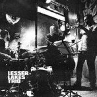 """Lesser Lakes Trio - """"Burst Sessions"""""""