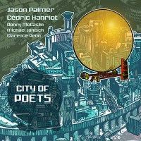 "Jason Palmer - ""City of Poets"""