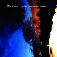 "Mike Lorenz - ""I am watching my day slowly disappear"""