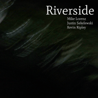"Mike Lorenz - ""Riverside"""