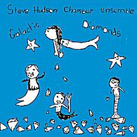 "Steve Hudson - ""Galactic Diamonds"""