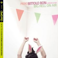 piero-bittolo-bons-bread-and-fox-big-hell-on-air