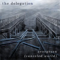 the-delegation-evergreen-canceled-world