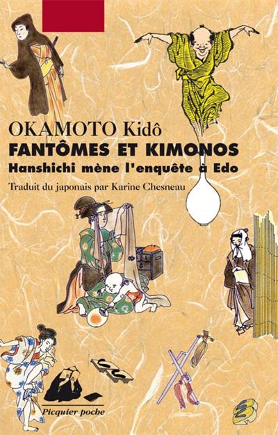 Fantômes et Kimonos, Hanshichi mène l'enquête à Edo