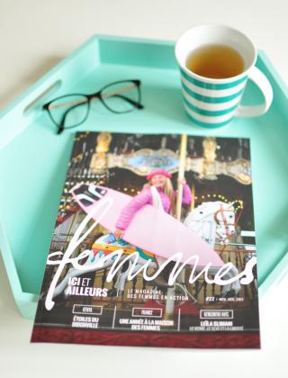 Magazine français sur les droits des Femmes autour du monde, Magazine Femmes d'Ici et d'Ailleurs