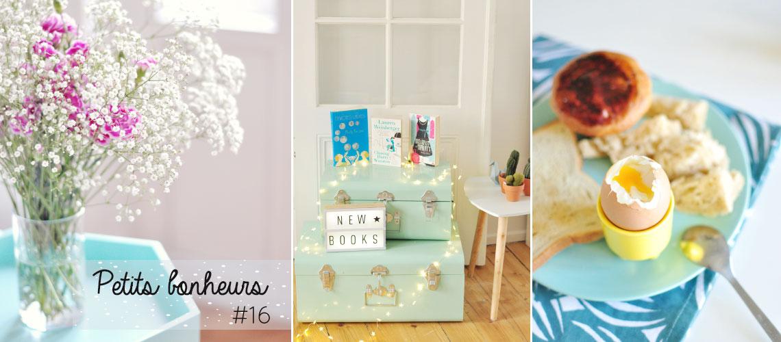 Petits bonheurs #16 sur le blog lifestyle et girly Birds & Bicycles