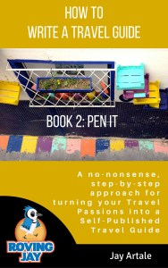 How to Write a Travel Guide #2: Pen It by Jay Artale