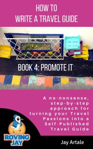 How to Write a Travel Guide #4: Promote It by Jay Artale