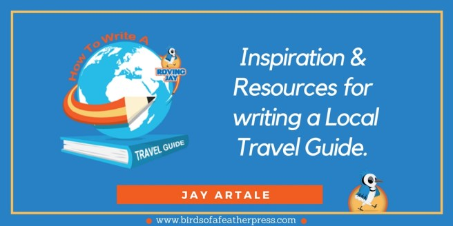 Inspiration and resources for writing a local travel guide.