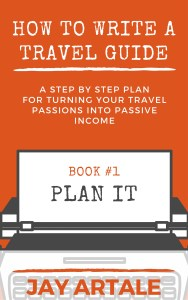 How to Write A Travel Guide Series cover Jay Artale 1 Plan It