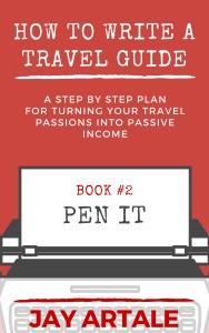 How to Write A Travel Guide Series cover Jay Artale Pen It