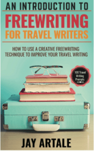 Introduction to Freewriting for Travel Writers