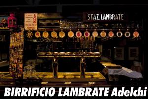 Birrificio Lambrate Adelchi Milano zona 3 Città Studi