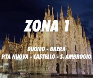 Zona 1 Milano Duomo Brera Porta Nuova Castello Sant'Ambrogio