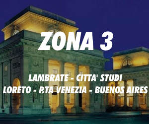 Zona 3 Milano Lambrate Città Studi Loreto Porta Venezia Buenos Aires