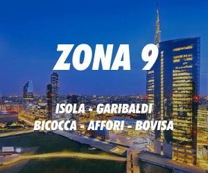 Zona 9 Milano Isola Garibaldi Bicocca Affori Bovisa