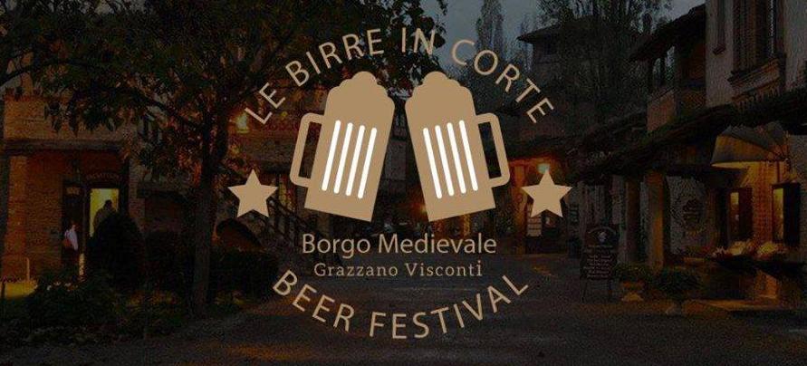 Birre in corte Beer Festival di Grazzano Visconti Piacenza