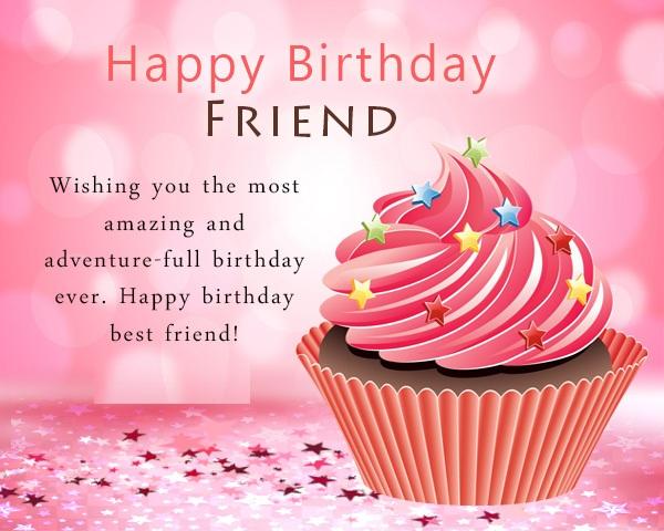 Happy Birthday Wishes For Best Friend Birthday Messages