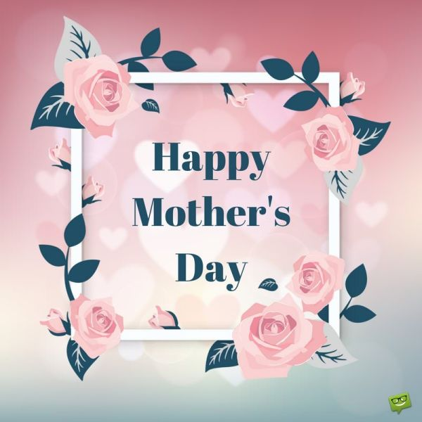 I Love You, Mom!   Happy Mother's Day Images - Part 2