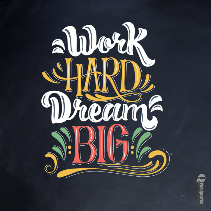 150 Hard Work Quotes   Go the Extra Mile!