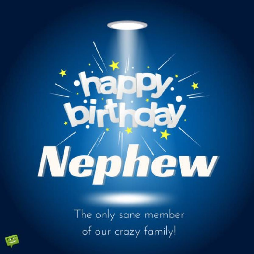 Happy Birthday, Nephew!   50 Exclusive Wishes for Him