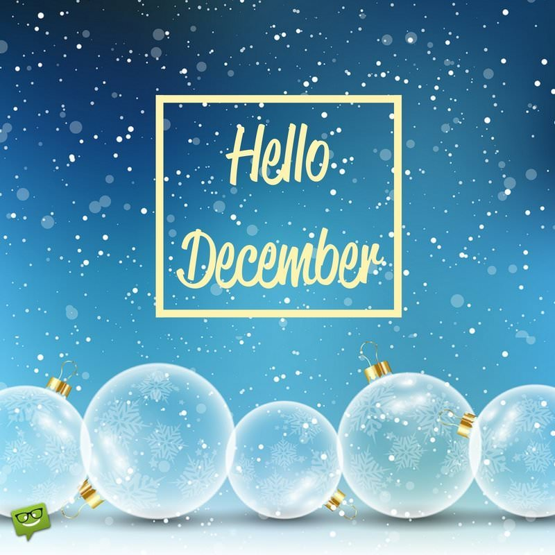 Hello December End The Year And Start Anew